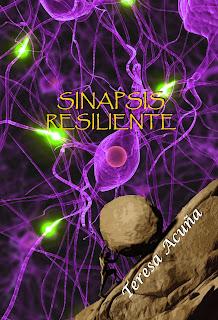 http://relatosdejuannadie.blogspot.com.es/2015/09/sinapsis-resiliente.html