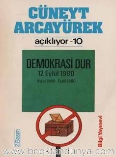 Cüneyt Arcayürek - Açıklıyor 10 Demokrasi Dur Nisan 1980-Eylül 1980
