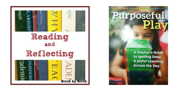 Reading Purposeful Play (Brick by Brick)
