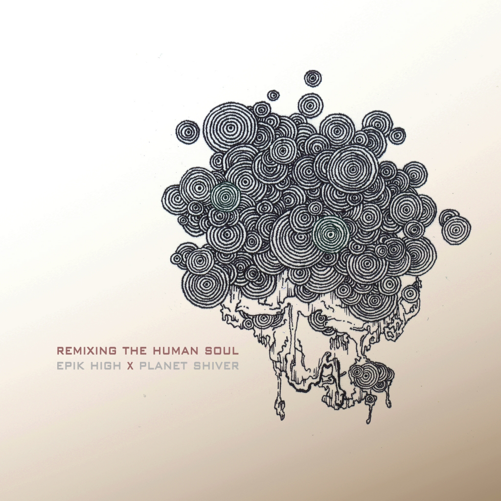Epik High, Planet Shiver – Remixing The Human Soul