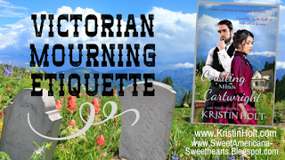 Kristin Holt | Victorian Mourning Etiquette