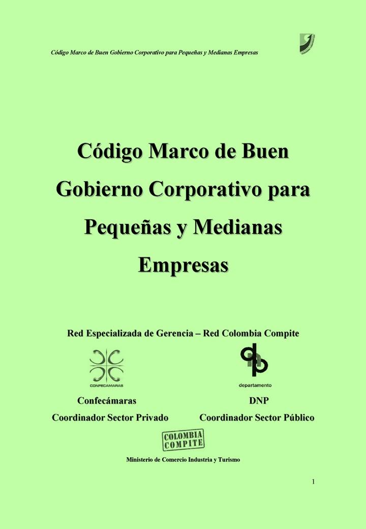 Código marco de buen gobierno corporativo: Para pequeñas y medianas empresas