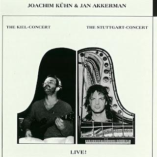 Joachim Kühn & Jan Akkerman - 1979 - Live! The Kiel Concert - The Stuttgart Concert