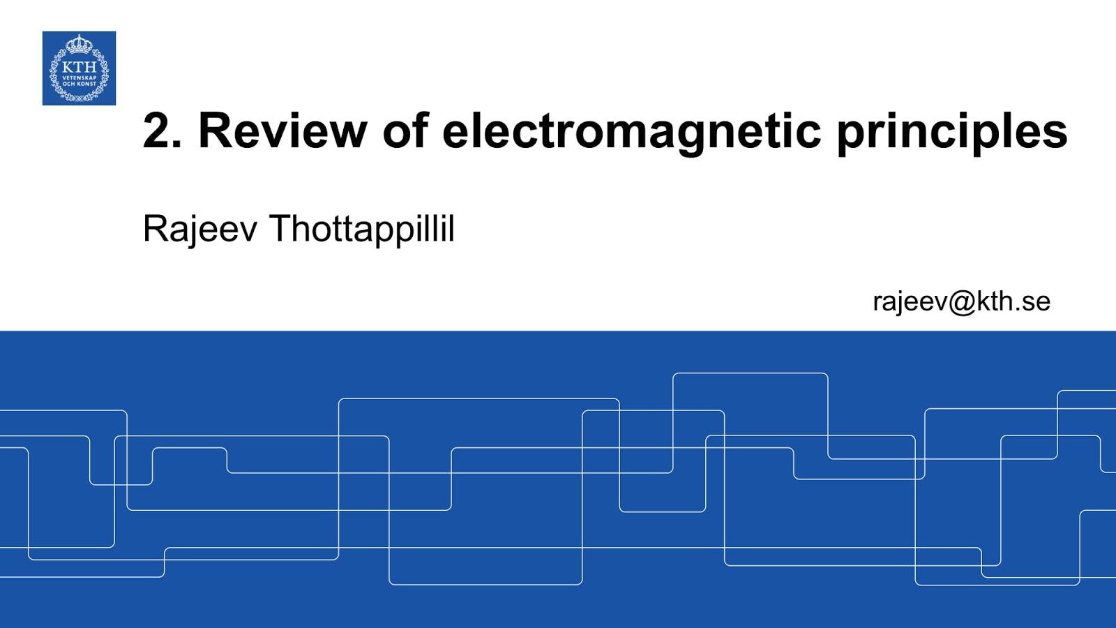 Module 2 2 Electromagnetic principles - Uniform plane wave