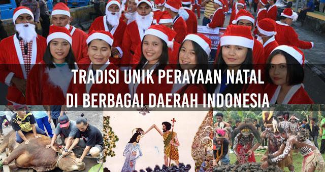 Tradisi Unik Perayaan Natal di Berbagai Daerah Indonesia