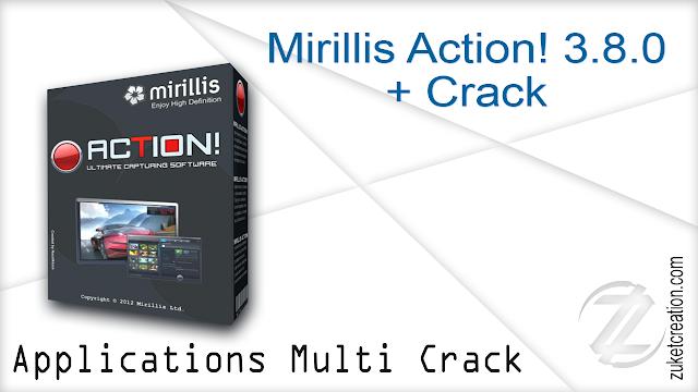 Mirillis Action! 3.8.0 + Crack
