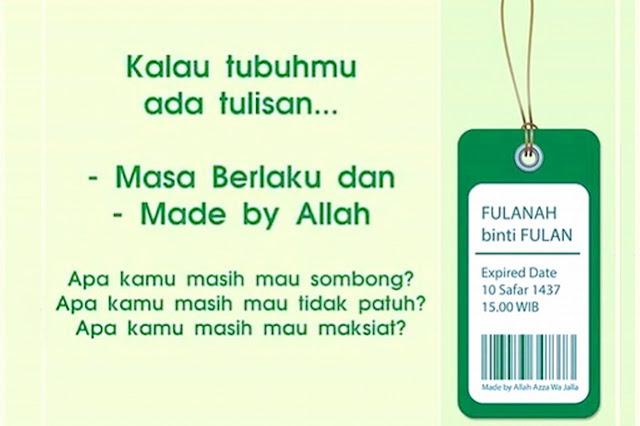 Kalau Tubuhmu Ada Tulisan 'Masa Berlaku' dan 'Made By Allah' ..
