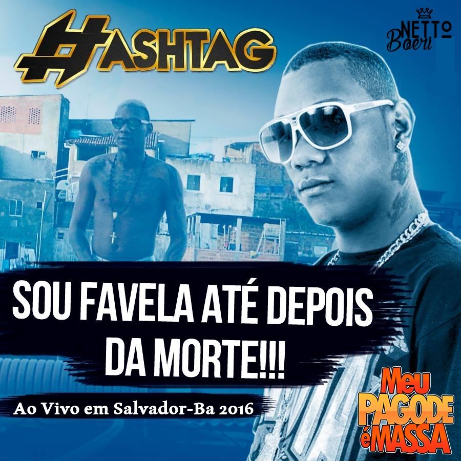 HASHTAG - AO VIVO NA FAZENDA COUTOS - SALVADOR-BA 2016 - MEU