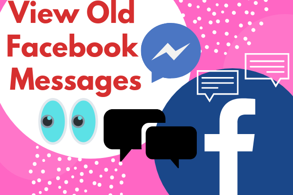 View Old Facebook Messages
