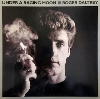 Roger Daltrey [Under a raging moon - 1985] aor melodic rock music blogspot full albums bands lyrics
