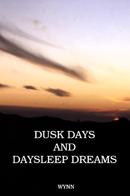 Dusk Days and Daysleep Dreams