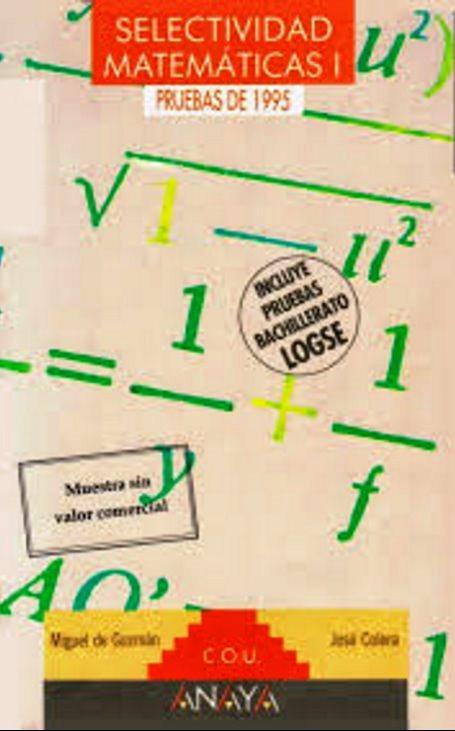 Selectividad Matematicas I: Pruebas de 1995 – Miguel de Guzmán y José Colera