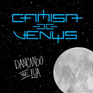 Download Camisa De Vênus Dançando Na Lua 2016 download
