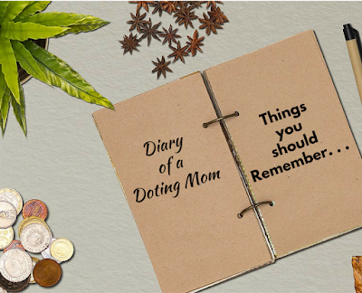 Things you should remember, Diary of a Doting Mom, Shailaja