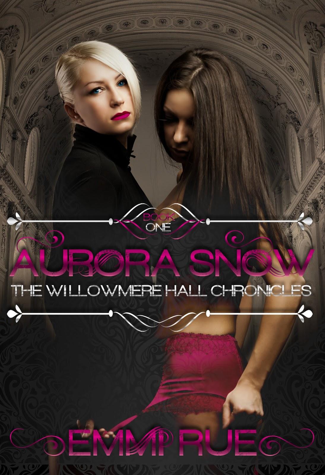 Aurora Snow lady emmi rue: willowmere hall: aurora snow **episode 1**