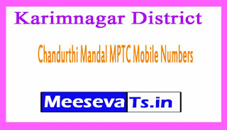 Chandurthi Mandal MPTC Mobile Numbers List Karimnagar District in Telangana State