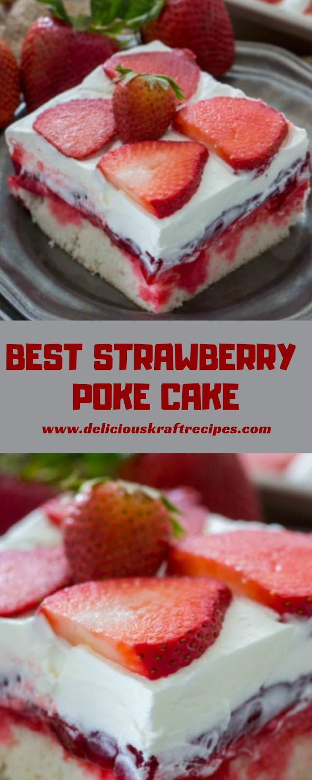 BEST STRAWBERRY POKE CAKE