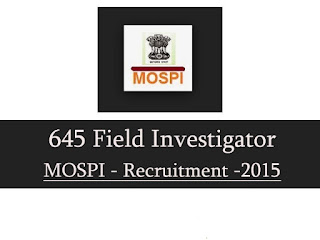MOSPI Recruitment 2016 , Field Investigator Posts