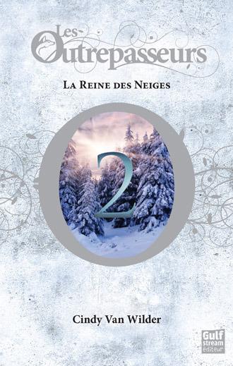 Sous ma couverture la reine des neiges les outrepasseurs 2 de cindy van wilder chronique - Le reine des neige streaming ...