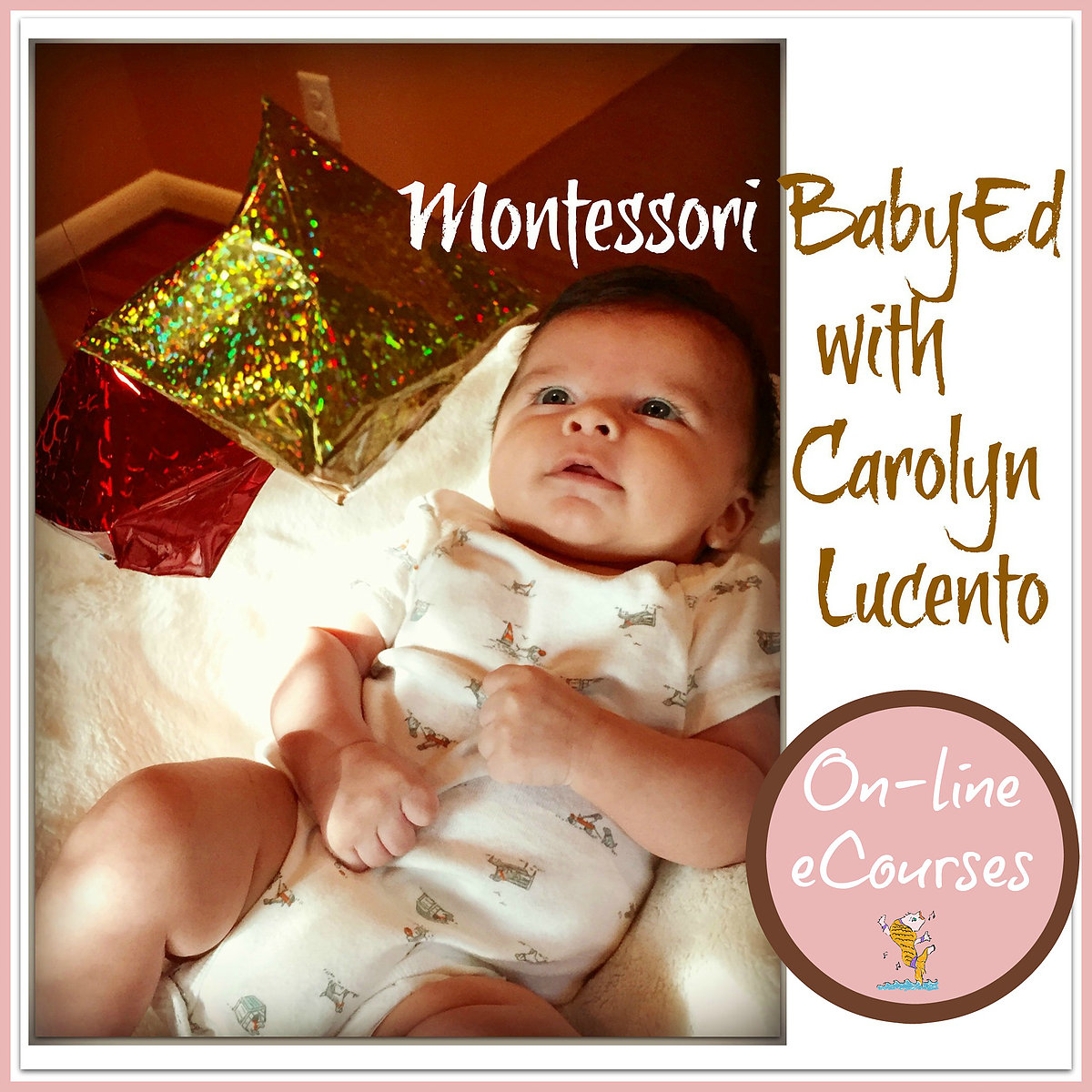 "Montessori Baby-Ed eCourse: Musically Montessori ""Month by Month"""