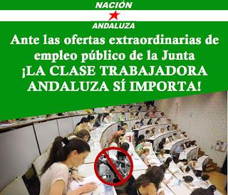 Nación Andaluza ante las ofertas extraordinarias de empleo público de la Junta ¡La CLASE TRABAJADOR