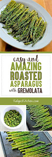 Easy and Amazing Roasted Asparagus with Gremolata found on KalynsKitchen.com