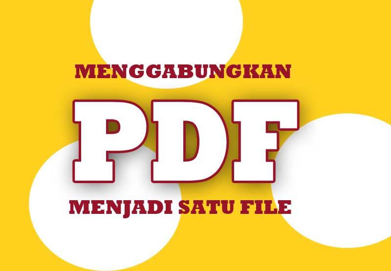 cara menggabungkan beberapa file jpg menjadi satu pdf