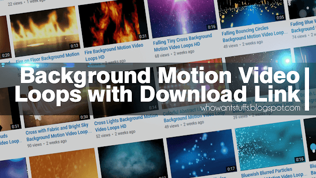 Background Motion Video Loops with Download Link [COMPILATION]