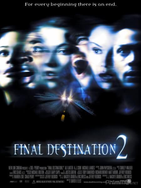 Dich den cuoi cung 2 - Luoi hai tu than 2 - Final Destination 2003 Vietsub