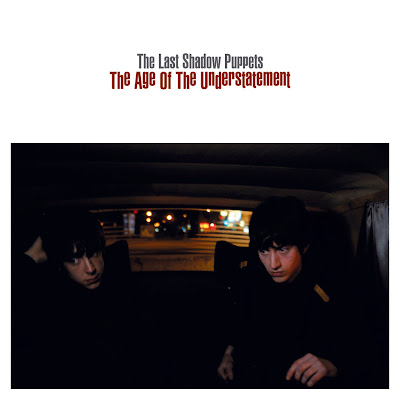 THE LAST SHADOW PUPPETS - The age of the understatement (single)