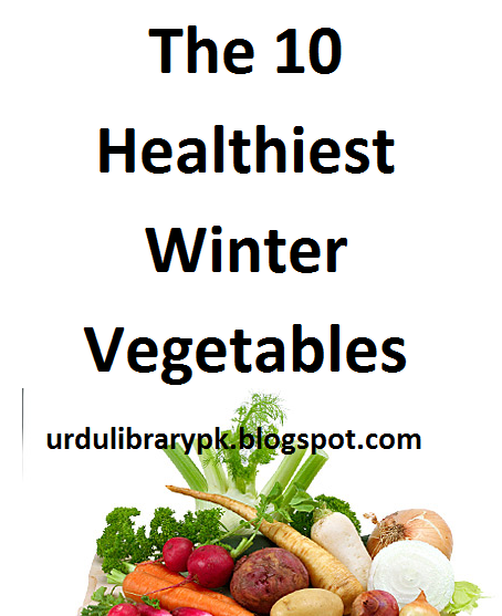 The 10 Healthiest Winter Vegetables