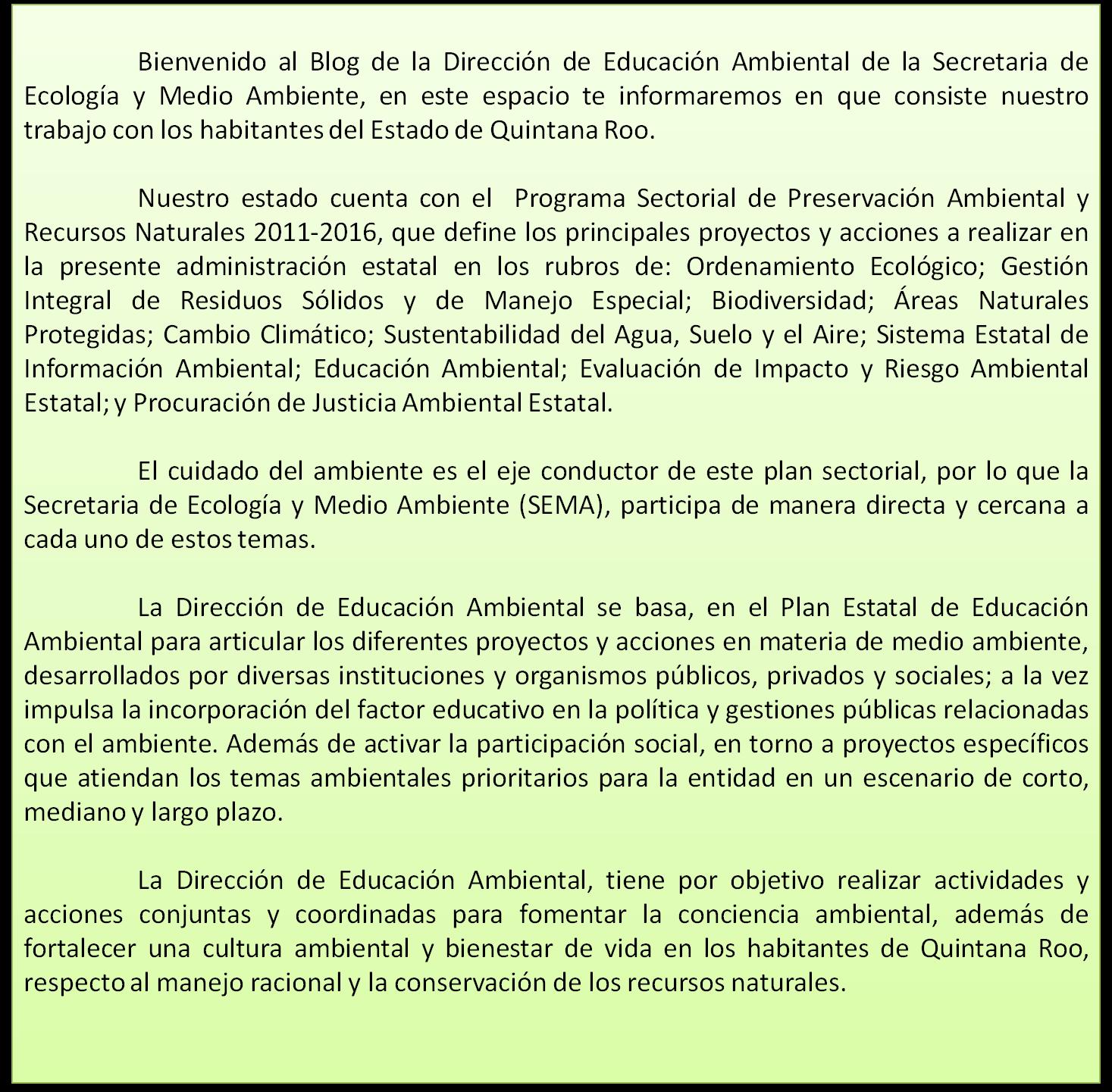 71aa9633c Quienes Somos | Educación Ambiental Quintana Roo-SEMA