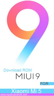 Download Rom Miui 9 Global Stable Xiaomi Mi 5, Mi 5S Dan Mi 5S Plus