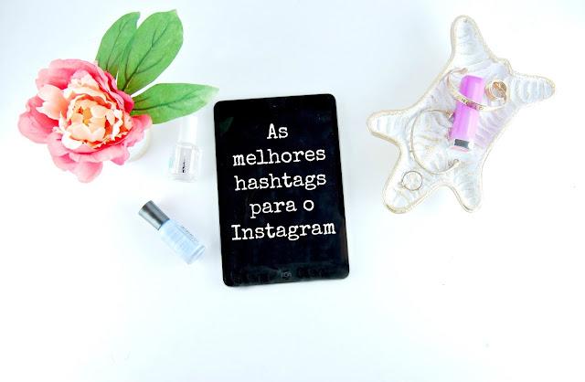 As melhores hashtags para o Instagram