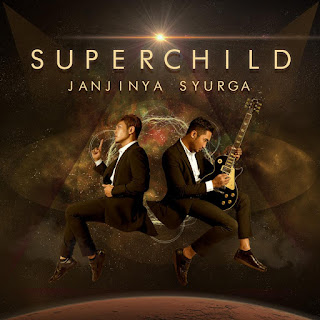 Super Child - Janjinya Syurga MP3