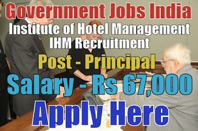 Institute of Hotel Management PUSA IHM Recruitment 2017