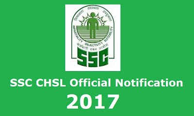 SSC CHSL 2017 Official Notification Out