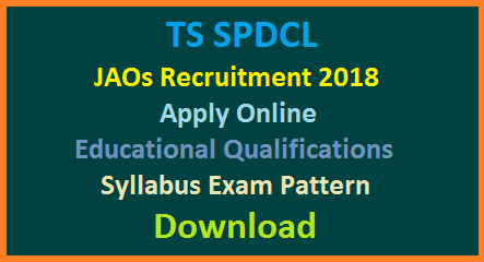 TS SPDCL JAOs Recruitment Notification 2018 Qualifications Syllabus Exam Dates - Apply Online
