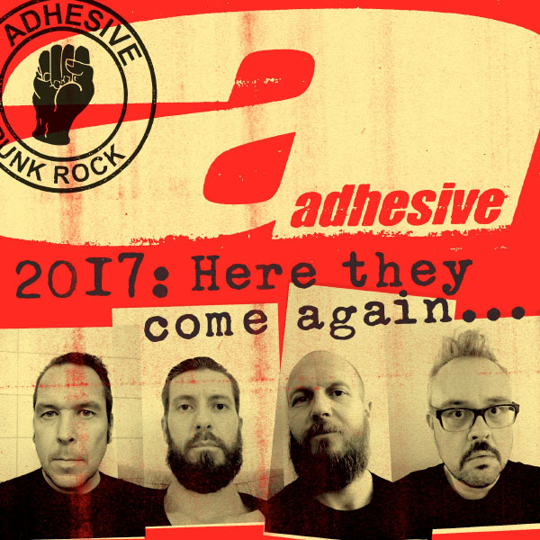 Adhesive returns this 2017 with their original lineup