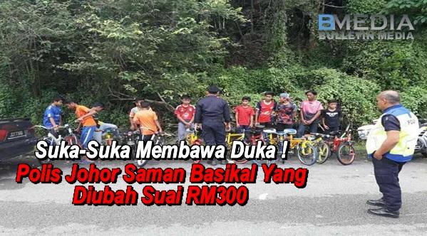 Suka-Suka Membawa Duka ! Polis Johor Saman Basikal Yang Diubah Suai RM300 (8 GAMBAR)