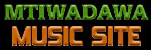 MTIWADAWA MUSIC SITE