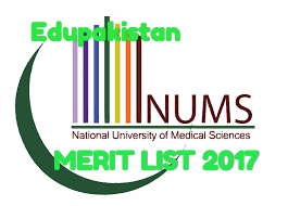 National university of medical sciences (NUmS) has announced its merit list 2017.NUMS is under the control of Pakistan Army.NUMS starts it's admissions in MBBS and BDS in year 2016.Admission criteria is mainly entry test+FSC marks+Matric.