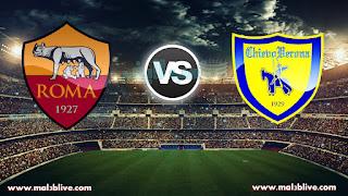 مشاهدة مباراة روما وكييفو فيرونا Chievo verona Vs As roma بث مباشر بتاريخ 10-12-2017 الدوري الايطالي