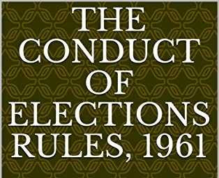 The Conduct of Elections Rules