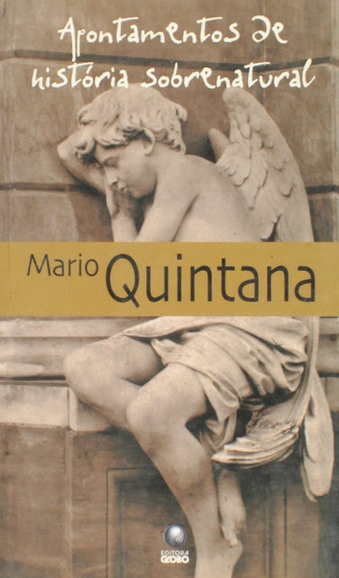 Apontamentos de história sobrenatural - Mario Quintana