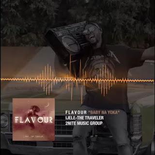 Mr Flavour - Baby Na Yoka