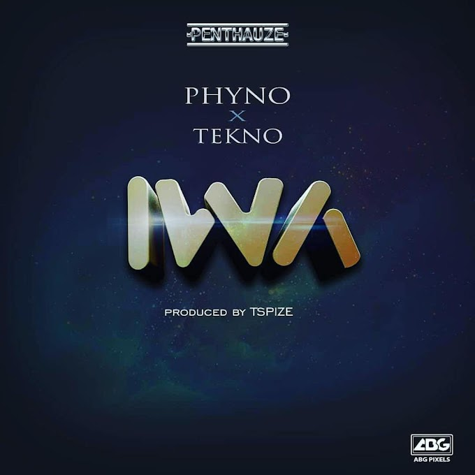 Music: Phyno - Iwa Ft. Tekno