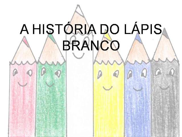 BAIXE EM PDF - A HISTÓRIA DO LÁPIS BRANCO