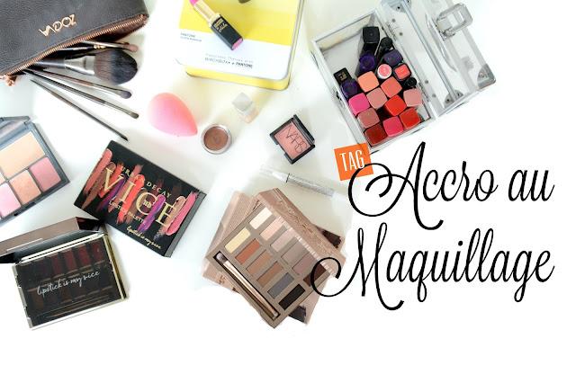 Tag Accro au Makeup (vidéo)