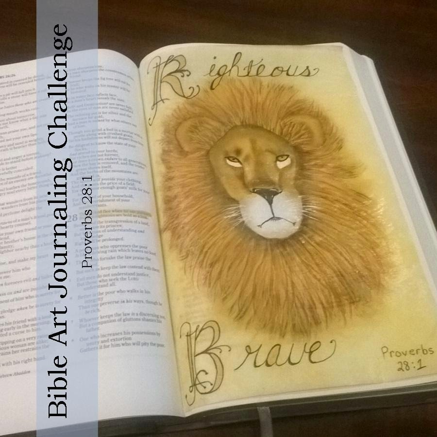 The Righteous Are Bold! ~ Bible Art Journaling Challenge ~ Proverbs 28:1